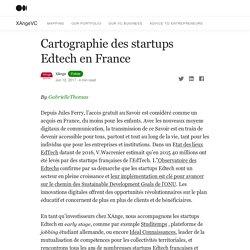 Cartographie des startups Edtech en France – XAngeVC – Medium