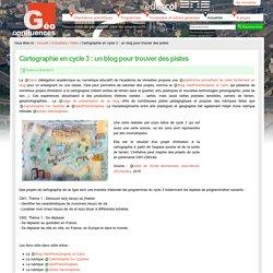 Cartographie en cycle 3 : un blog pour trouver des pistes
