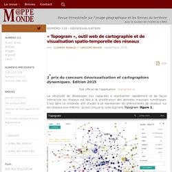 «Topogram», outil web de cartographie et de visualisation spatio-temporelle des réseaux – M@ppemonde
