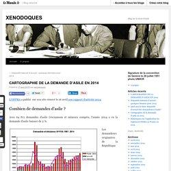 CARTOGRAPHIE DE LA DEMANDE D'ASILE EN 2014