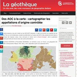 Des AOC à la carte : cartographier les appellations d'origine contrôlée