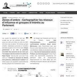 Zones d'ombre : Cartographier les réseaux d'influence et groupes d'intérêts au Parlement