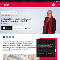 Cartographier et représenter le monde : Premières rencontres - épisode 2