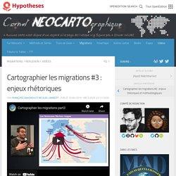 Cartographier les migrations #3 : enjeux rhétoriques