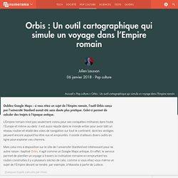 Orbis : Un outil cartographique qui simule un voyage dans l'Empire romain - Pop culture
