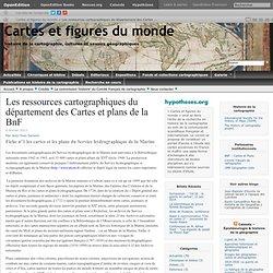 Les ressources cartographiques du département des Cartes et plans de la BnF