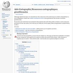 Aide:Cartographie/Ressources cartographiques géoréférencées