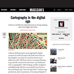 Cartography in the digital age - Arts, Design, Editor's Picks