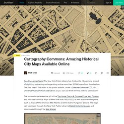 Cartography Commons: Amazing Historical City Maps Available Online