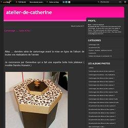 Cartonnage .... Suite et fin ! - Le blog de Catherine Molinatti