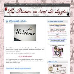 La passion au bout des doigts, le NOUVEAU blog !!!