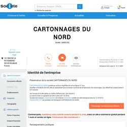CARTONNAGES DU NORD (ROUBAIX) Chiffre d'affaires, résultat, bilans sur SOCIETE.COM - 328451232