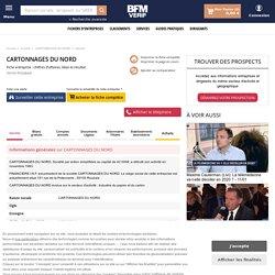 Société CARTONNAGES DU NORD à ROUBAIX (Chiffre d'affaires, bilans, résultat) avec Verif.com - Siren 328451232