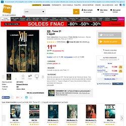 XIII - T21 - cartonné - Fnac.com - L'appât - Youri Jigounov, Yves Sente
