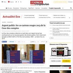 Argent public: les 10 cartons rouges 2013 de la Cour des comptes