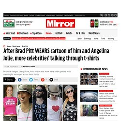 After Brad Pitt WEARS cartoon of him and Angelina Jolie, more celebrities' talking through t-shirts