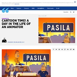 Cartoon time! A day in the life of an animator