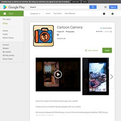 Cartoon Camera - Applications sur l'Android Market