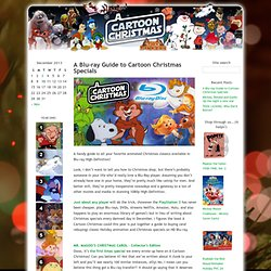 A Blu-ray Guide to Cartoon Christmas Specials