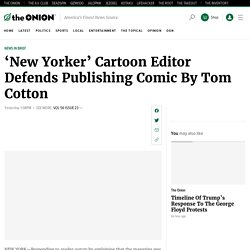 'New Yorker' Cartoon Editor Defends Publishing Comic By Tom Cotton