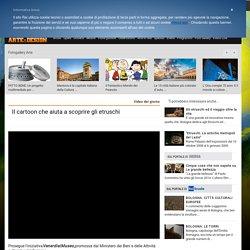 Mfesteggiante added: Il cartoon che aiuta a scoprire gli etruschi
