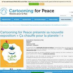 Cartooning for Peace - Exposition en ligne « Ça chauffe pour la planète ! »