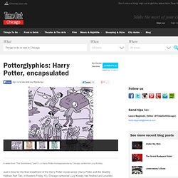 Potterglyphics: Harry Potter, encapsulated - Time Out Chicago Kids