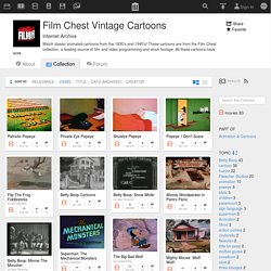 Film Chest Vintage Cartoons : Free Movies : Download & Streaming