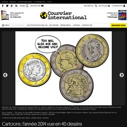 Cartoons : l'année 2014 vue en 40 dessins de presse