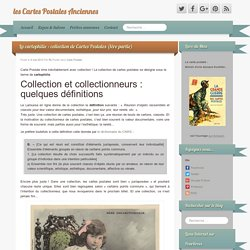 La cartophilie : collection de Cartes Postales (1ère partie)