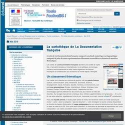 La cartothèque de La Documentation française — Enseigner avec le numérique