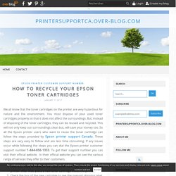 How To Recycle Your Epson Toner Cartridges - printersupportca.over-blog.com