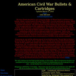 American Civil War Bullets, Cartridges, & Projectiles