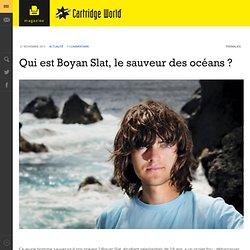 Qui est Boyan Slat, le sauveur des océans ? - - Cartridgeworld Magazine