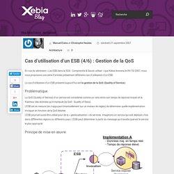Cas d'utilisation d'un ESB (4/6) : Gestion de la QoS