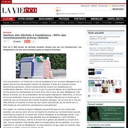 Gestion des déchets à Casablanca : 90% des investissements prévus réalisés