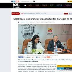 Casablanca: un Forum sur les opportunités d'affaires en Afrique