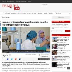 Un nouvel incubateur casablancais coache les entrepreneurs sociaux