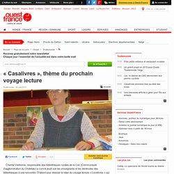 « Casalivres », thème du prochain voyage lecture
