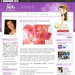 Casar é Fácil - O Blog da cerimonialista Emanuelle Missura