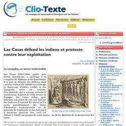Las Casas défend les indiens et ... - Clio Texte