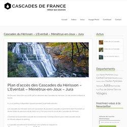 La Cascade du Hérisson - L'Eventail - Jura