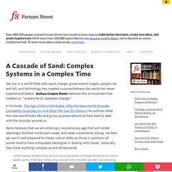 A Cascade of Sand: Complex Systems in a Complex Time