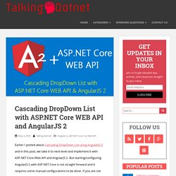 Cascading DropDown List with ASP.NET Core WEB API and AngularJS 2