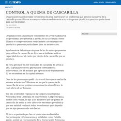 CONTROL A QUEMA DE CASCARILLA - Archivo Digital de Noticias de Colombia y el Mundo desde 1.990 - eltiempo.com