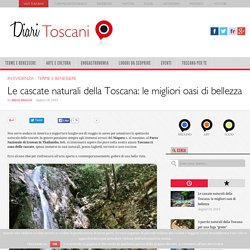 Cascate in Toscana: un viaggio nelle oasi