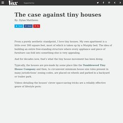 The case against tiny houses