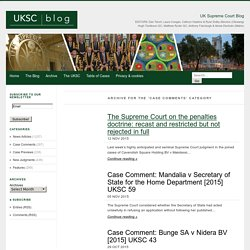 Case Comments Archive – UKSCBlog