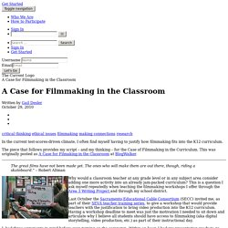 A Case for Filmmaking in the Classroom
