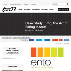 Case Study: Ento, the Art of Eating Insects